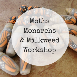 Moths, Monarchs and Milkweed Polymer Clay Beadmaking Workshop